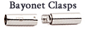 Bayonet Clasps